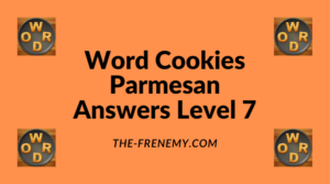 Word Cookies Parmesan Level 7 Answers