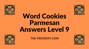 Word Cookies Parmesan Level 9 Answers