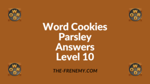 Word Cookies Parsley Level 10 Answers