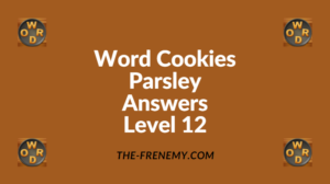 Word Cookies Parsley Level 12 Answers