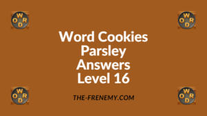Word Cookies Parsley Level 16 Answers