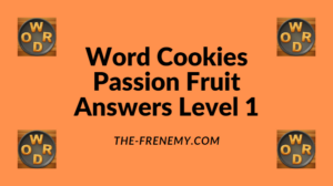 Word Cookies Passion Fruit Level 1 Answers