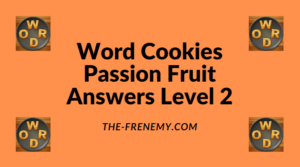 Word Cookies Passion Fruit Level 2 Answers