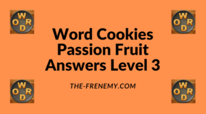 Word Cookies Passion Fruit Level 3 Answers
