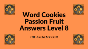 Word Cookies Passion Fruit Level 8 Answers