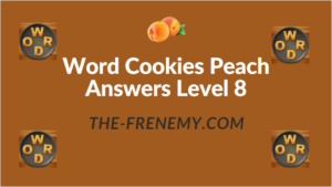 Word Cookies Peach Answers Level 8