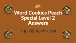 Word Cookies Peach Special Level 2 Answers
