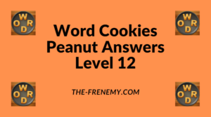 Word Cookies Peanut Level 12 Answers
