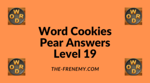 Word Cookies Pear Level 19 Answers