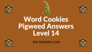 Word Cookies Pigweed Answers Level 14