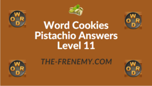 Word Cookies Pistachio Answers Level 11
