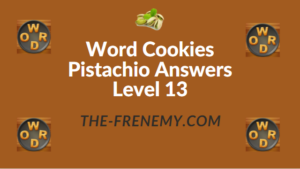 Word Cookies Pistachio Answers Level 13