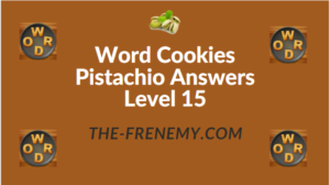 Word Cookies Pistachio Answers Level 15