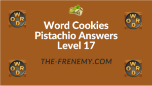 Word Cookies Pistachio Answers Level 17