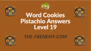 Word Cookies Pistachio Answers Level 19
