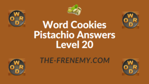 Word Cookies Pistachio Answers Level 20