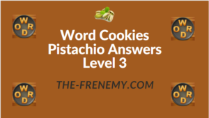 Word Cookies Pistachio Answers Level 3