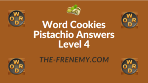 Word Cookies Pistachio Answers Level 4