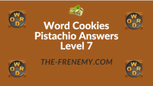 Word Cookies Pistachio Answers Level 7