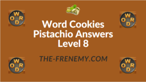 Word Cookies Pistachio Answers Level 8