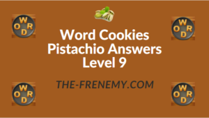 Word Cookies Pistachio Answers Level 9
