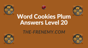 Word Cookies Plum Answers Level 20