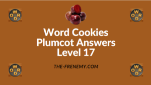 Word Cookies Plumcot Answers Level 17