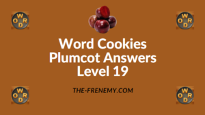 Word Cookies Plumcot Answers Level 19