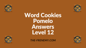 Word Cookies Pomelo Level 12 Answers