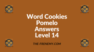 Word Cookies Pomelo Level 14 Answers