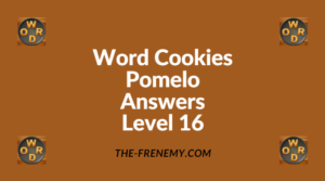 Word Cookies Pomelo Level 16 Answers