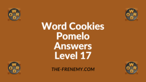 Word Cookies Pomelo Level 17 Answers
