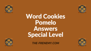 Word Cookies Pomelo Special Level Answers