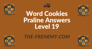 Word Cookies Praline Answers Level 19
