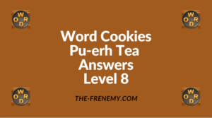 Word Cookies Pu-erh Tea Level 8 Answers
