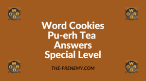 Word Cookies Pu-erh Tea Special Level Answers