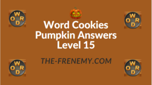 Word Cookies Pumpkin Answers Level 15