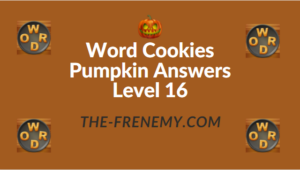 Word Cookies Pumpkin Answers Level 16