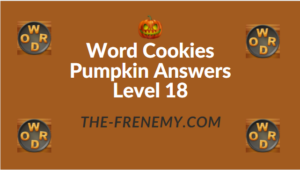 Word Cookies Pumpkin Answers Level 18