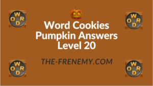 Word Cookies Pumpkin Answers Level 20