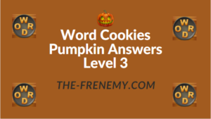 Word Cookies Pumpkin Answers Level 3