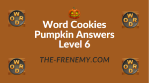 Word Cookies Pumpkin Answers Level 6