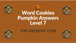 Word Cookies Pumpkin Answers Level 7