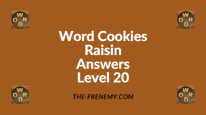 Word Cookies Raisin Level 20 Answers