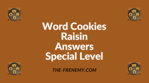 Word Cookies Raisin Special Level Answers