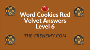 Word Cookies Red Velvet Answers Level 6