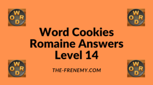 Word Cookies Romaine Level 14 Answers