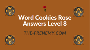 Word Cookies Rose Answers Level 8