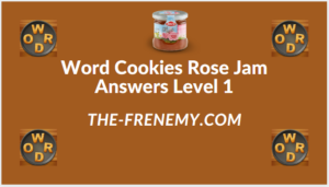 Word Cookies Rose Jam Level 1 Answers