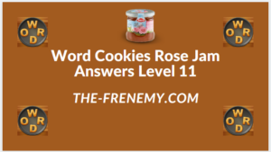 Word Cookies Rose Jam Level 11 Answers